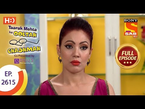 Taarak Mehta Ka Ooltah Chashmah - Ep 2615 - Full Episode - 4th December, 2018
