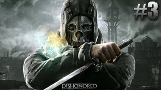 Dishonored Walkthrough Mission 3