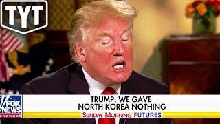 Trump Regretting North Korea Deal