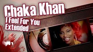 Chaka Khan - I Feel For You Extended