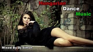 Hungarian Dance  Music  /Mixed By Dj Simon/