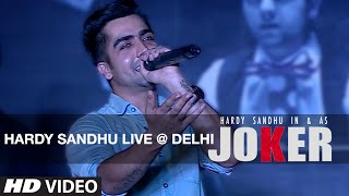 Hardy Sandhu LIVE @ Delhi | Joker Song Promotion