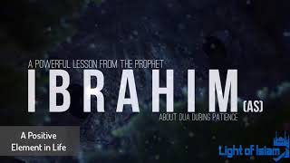 A Powerful Lesson From Prophet Ibrahim AS - Latest Reminde