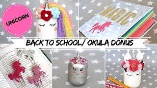 DIY UNICORN Okula Dönüş / Back To School