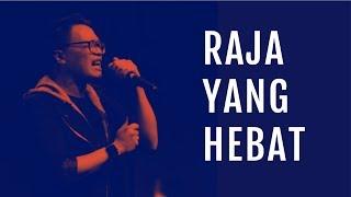 JPCC Worship - Raja yang Hebat (Official Music Video)
