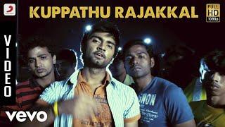 Baana - Kuppathu Rajakkal Video | Yuvanshankar Raja