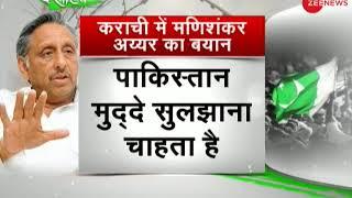 Deshhit: Mani Shankar Aiyar controversial statement, love for Pakistan