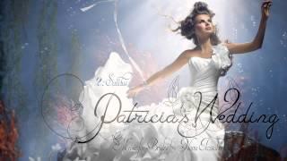 WEDDING MUSIC - 2. Sanctus [Patricia's Wedding]