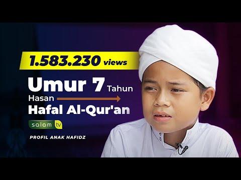 """Hasan Hafal sejak Umur 7 Tahun"" - PROFIL ANAK HAFIDZ"