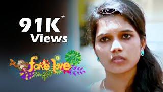 Fake Love - New Tamil Short Film 2017