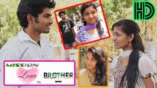 Mission Lover Via Brother | A Short Film | By Sudeep Kumar Tg