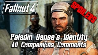 Fallout 4 - Paladin Danse's Identity - All Companions Comments *SPOILERS*