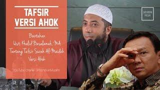 Bantahan Ustadz Khalid Basalamah atas Tafsir Surah Al Maidah versi Ahok