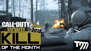 Call of Duty WW2 - KILLS OF THE MONTH JANUARY 2018