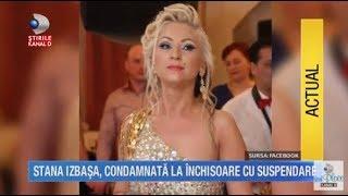 Stirile Kanal D (16.08.2017) - Stana Izbasa, condamnata la INCHISOARE! Editie COMPLETA