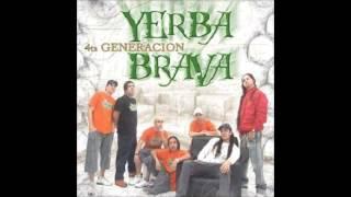 Yerba Brava - La ladrona