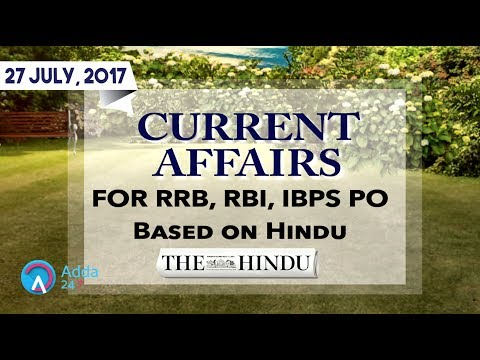 Xxx Mp4 CURRENT AFFAIRS THE HINDU RRB IBPS 27th July 2017 Online Coaching For SBI IBPS Bank PO 3gp Sex