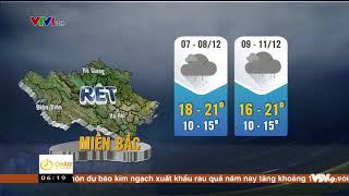 Dự báo thời tiết 7/12: Diễn biến không khí lạnh sẽ tràn về miền Bắc hôm nay