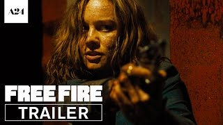 Free Fire | Official Red Band Trailer HD | A24