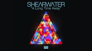 Shearwater - A Long Time Away