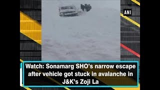 Watch: Sonamarg SHO's narrow escape after vehicle got stuck in avalanche in J&K's Zoji La