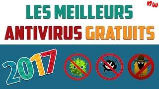 Les meilleurs ANTIVIRUS GRATUITS 2017 | Fr