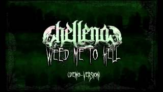 HELLENA   Weed Me To Hell Demo Version