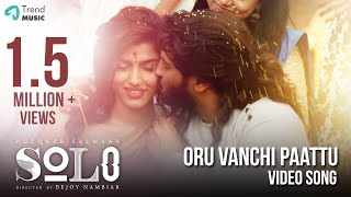 Oru Vanchi Paattu - Video Song   Solo   Malayalam   Dulquer Salmaan, Bejoy Nambiar   Trend Music