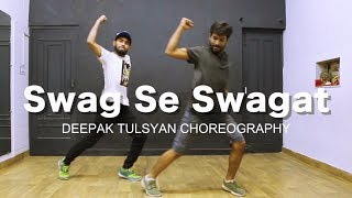 Swag Se Swagat Dance Choreography | Tiger Zinda hai | Salman khan | Katrina kaif | Deepak Tulsyan