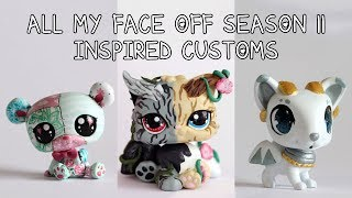 All my Face Off Season 11 inspired LPS Customs