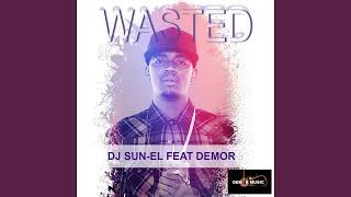 Wasted (Radio Edit) (feat. Demor)
