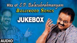 Hits Of S.P. Balasubrahmanyam - Bollywood Songs | Audio Jukebox | Bollywood HIts