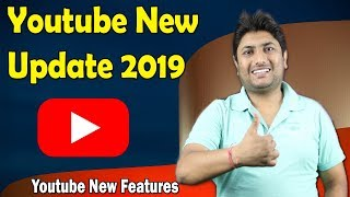 Youtube Latest Update May 2019 | Youtube New Features In Hindi