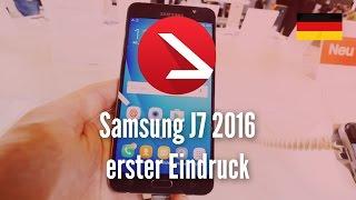 Samsung J7 2016 Smartphone erster Eindruck