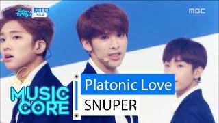 [HOT] SNUPER - Platonic Love, 스누퍼 - 지켜줄게 Show Music core 20160312