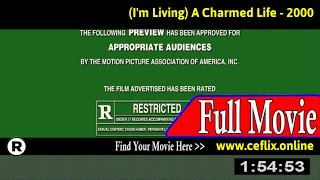 Watch: (I'm Living) A Charmed Life (2000) Full Movie Online