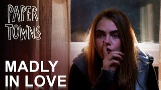 Paper Towns | Madly In Love [HD]