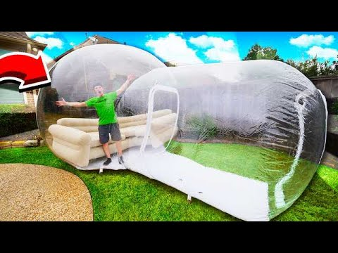 LIVING IN THE WORLDS BIGGEST BUBBLE HOUSE