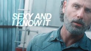 Rick Grimes | Sexy and I know it