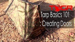 Tarp Basics 101 : Creating Doors