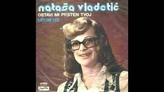 Natasa Vladetic - Kapetan Lesi - ( Audio 1974 )