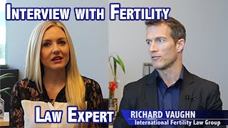 Interview with Fertility Law Expert Richard Vaughn on Embryo Disposition