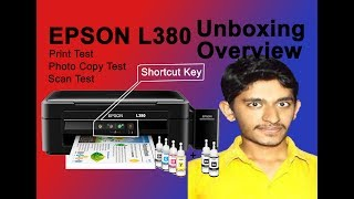 Epson L380 Printer Review | Print Test | Scan | Photo Copy| Shortcut Keys| Unboxing