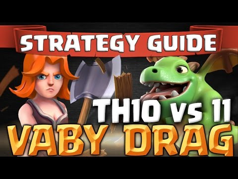 Xxx Mp4 How To VABY DRAG TH10 Vs TH11 Attack Strategy Guide Clash Of Clans 3gp Sex