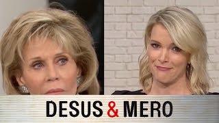 Megyn Kelly vs. Jane Fonda