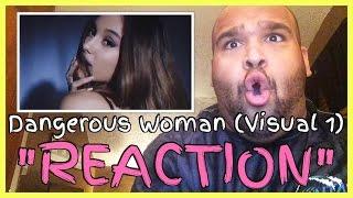 ARIANA GRANDE - DANGEROUS WOMAN (VISUAL 1) REACTION