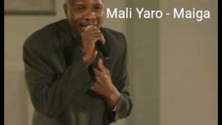 Mali Yaro - Maïga