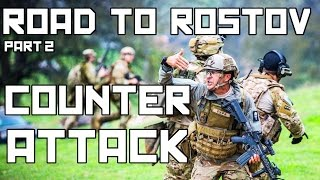 Milsim West: Road To Rostov Part 2: Counter-Attack (40 hour Airsoft Game)