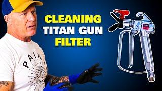 Cleaning a Titan LX80 Gun Filter.  DIY Paint Sprayer Maintenance.