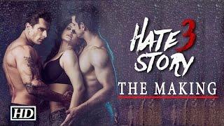 Hate Story 3 - The Making | Karan Singh Grover, Zarine Khan, Daisy Shah & Sharman Joshi